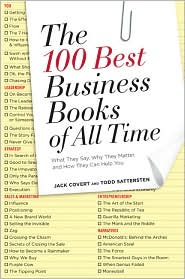 Buy best selling business books - The 100 Best Business Books of All Time: What They Say, Why They Matter, and How They Can Help You