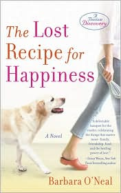 The Lost Recipe for Happiness by Barbara O'neal: Book Cover