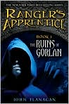 Book Cover Image. Title: The Ruins of Gorlan (Ranger's Apprentice Series #1), Author: by John Flanagan