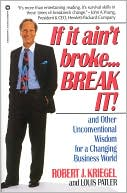 If It Ain't Broke...Break It! by Robert J. Kriegel: Book Cover