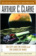 The City and the Stars and the Sands of Mars 