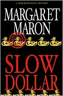 Slow Dollar (Deborah Knott Series #9)