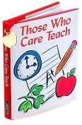 Product Image. Title: Those Who Care Teach ( Charming Petite Series)