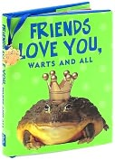 Product Image. Title: Friends Love You, Warts and All