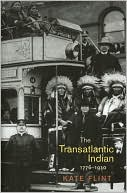 The Transatlantic Indian, 1776-1930