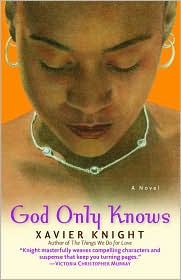 God Only Knows by Xavier Knight: Book Cover