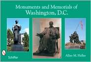 Monuments and Memorials of Washington, D. C. by Allan M. Heller: Book Cover