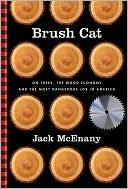 Brush Cat by Jack McEnany