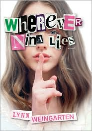 Wherever Nina Lies by Lynn Weingarten: Book Cover