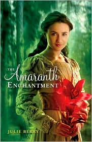 Amaranth Enchantment by Julie Berry: Book Cover