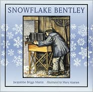Snowflake Bentley by Jacqueline Briggs Martin: Book Cover