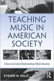 Teaching Music in American Society: A S...