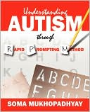 Understanding Autism Through Rapid Prompting Method