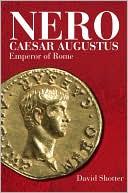 Nero Caesar Augustus : Emperor of Rome