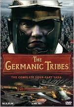 The Germanic Tribes  : the Complete Four-Part Saga