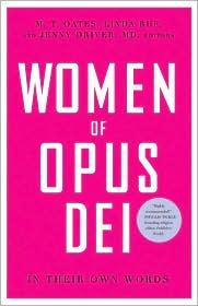 Women of Opus Dei: In Their Own Words