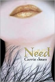 Need by Carrie Jones: Book Cover