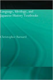 Language, Ideology, And Japanese Histor...