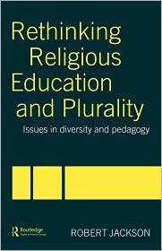 Rethinking Religious Education And Plur...