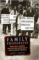Family Properties : Race, Real Estate, and the Exploitation of Black Urban America