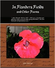 In Flanders Field and Other Poems
