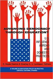 Advancing Democracy Through Education? ...