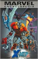 Marvel Encylopedia X-Men, Volume 2