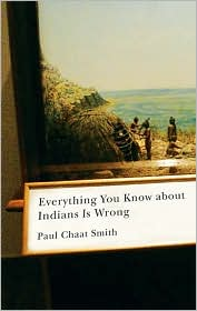 Everything You Know About Indians is Wrong