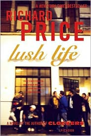 Lush Life by Richard Price: Book Cover