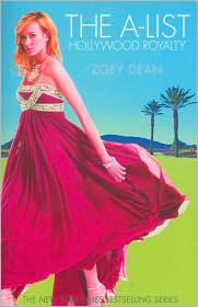 Hollywood Royalty (A-List by Zoey Dean: Book Cover