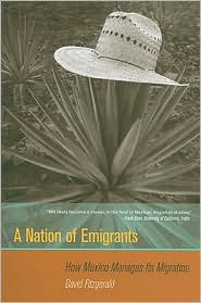 A Nation of Emigrants: How Mexico Manag...