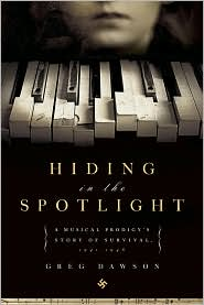 Hiding in the Spotlight by Greg Dawson: Book Cover