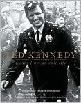 Book Cover Image. Title: Ted Kennedy:  Scenes from an Epic Life, Author: by Boston Globe