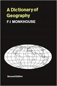 A Dictionary of Geography: Second Editi...