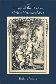 The image of the poet in Ovid's Metamorphoses