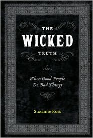 The Wicked Truth by Suzanne T. Ross: Book Cover