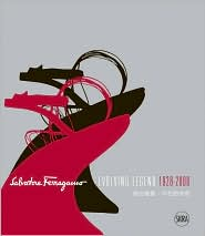 Salvatore Ferragamo - Evolving Legend 1928-2008, Stefania Ricci, Book - Barnes & Noble :  clothing photographs sketches read