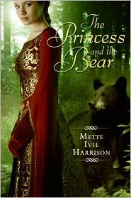 Princess and the Bear by Mette Ivie Harrison: Book Cover