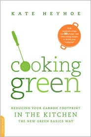Cooking Green giveaway book cover by Kate Heyhoe