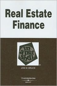Bruce's Real Estate Finance in a Nutshe...