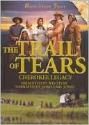 The Trail of Tears. Cherokee Legacy