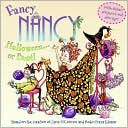 Book Cover Image. Title: Fancy Nancy: Halloween... Or Bust! (Fancy Nancy Series), Author: by Jane  O'Connor