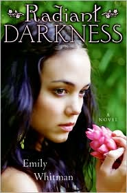 Radiant Darkness by Emily Whitman: Book Cover
