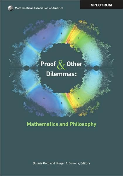 Proof and Other Dilemmas Mathematics and Philosophy~tqw~_darksiderg preview 0