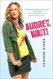 Audrey, Wait! by Robin Benway: Book Cover
