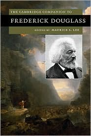The Cambridge Companion to Frederick Douglass