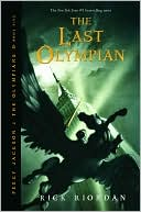 Book Cover Image. Title: The Last Olympian (Percy Jackson and the Olympians Series #5), Author: by Rick Riordan