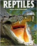 Reptiles (Photo-Fact Collection Series) by Robert Matero: Book Cover