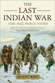 The Last Indian War : the Nez Perce Story