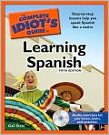 Book Cover Image. Title: The Complete Idiot's Guide to Learning Spanish, 5th Edition, Author: by Gail Stein